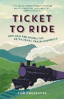 Ticket to Ride: Around the World on ...