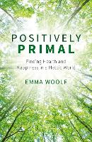 Positively Primal: Finding Health and...