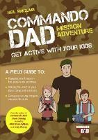 Commando Dad: Mission Adventure: Get...