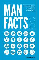 Man Facts: Fascinating Things Every...