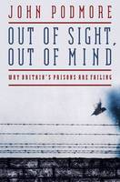 Out of Sight, Out of Mind: Why...