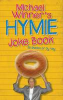 Michael Winner's Hymie Joke Book: 50...