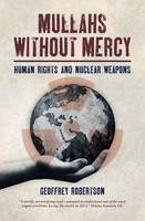 Mullahs Without Mercy: Human Rights...
