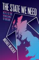 The State We Need: Keys to the...