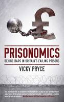 Prisonomics: Behind Bars in Britain's...