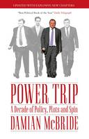 Power Trip: A Decade of Policy, Plots...