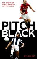 Pitch Black: The Story of Black...