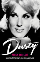 Dusty: An Intimate Portrait of a...
