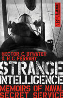 Strange Intelligence: Memoirs of ...