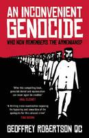 An Inconvenient Genocide: Who Now...