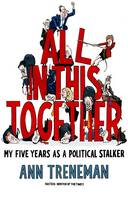 All in This Together: My Five Years...