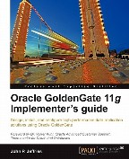 Oracle GoldenGate 11g Implementer's...