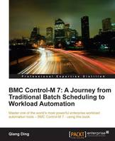 BMC Control-M 7: A Journey from...