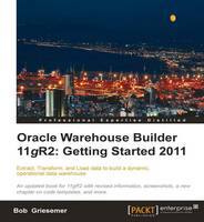 Oracle Warehouse Builder 11g R2:...