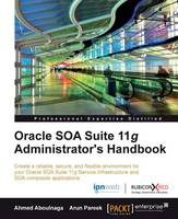 Oracle SOA Suite 11g Administrator's...