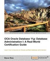 Oracle Database 11g Administration I...