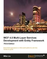 WCF 4.5 Multi-Layer Services...