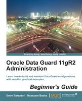 Oracle Data Guard 11gR2 ...