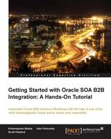 Getting Started with Oracle SOA B2B...