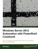 Windows Server 2012 Automation with...
