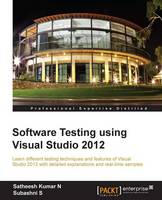 Software Testing Using Visual Studio...