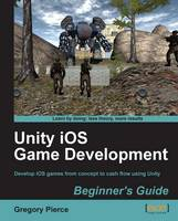 Unity iOS Game Development Beginners...