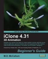 iClone 4.31 3D Animation Beginner's...