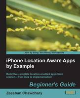 iPhone Location Aware Apps by Example...