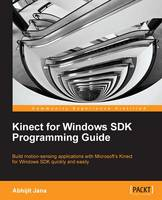 Kinect for Windows SDK Programming Guide