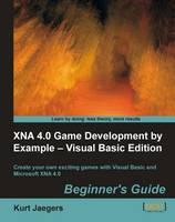 XNA 4.0 Game Development by Example:...