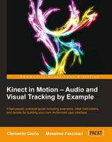 Kinect in Motion Audio and Visual...