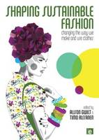 Shaping Sustainable Fashion: Changing...
