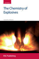 The Chemistry of Explosives: 3rd Edition