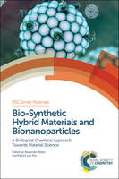 Bio-Synthetic Hybrid Materials and...