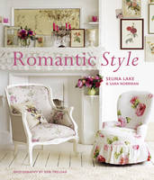 Romantic Style: Create a Beautiful...