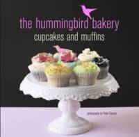 The Hummingbird Bakery Cupcakes and...