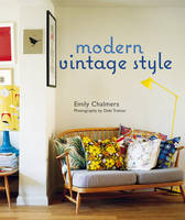 Modern Vintage Style: Using Vintage...