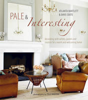 Pale & Interesting: Decorating with...