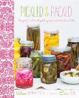 Pickled and Packed: Recipes for...
