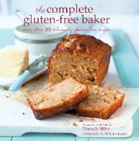 Complete Gluten-Free Baker: More Than...