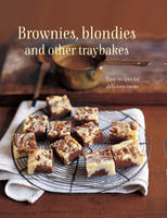 Brownies, Blondies and Other...