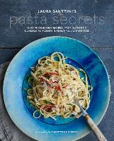 Laura Santtini's Pasta Secrets: Over...