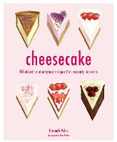 Cheesecake: 60 Classic and Original...
