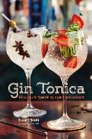 Gin Tonica: 40 Recipes for...