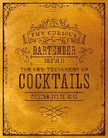 The Curious Bartender Volume II: The...