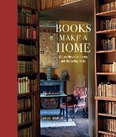 Books Make a Home: Elegant Ideas for...