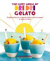 The Happy World of Dri Dri Gelato:...