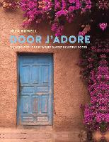 Door J'Adore: A Celebration of the...