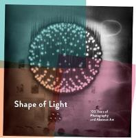 Shape of Light: 100 Years of...
