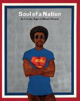 Soul of a Nation: Art in the Age of...